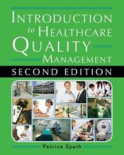 Introduction to Healthcare Quality Management, Second Edition