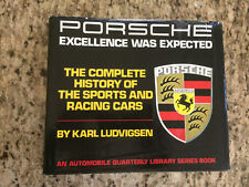PORSCHE: EXCELLENCE WAS EXPECTED 1977 First Edition / First Print - RARE