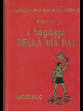 I RAGAZZI DELLA VIA PAL - I CAPOLAVORI STRANIERI PER LA GIOVENTU' - 1949