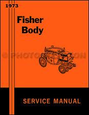 1973 Buick Body Manual Riviera LeSabre Electra Century Centurion Regal Shop
