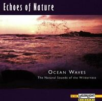 Echoes of Nature Ocean waves-The natural sounds of the wilderness [CD]