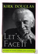 LET'S FACE IT-GREAT ACTOR KIRK DOUGLAS SIGNED 1ST HB- VERY GOOD CONDITION