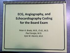 ECG, ANGIOGRAPHY, AND ECHOCARDIOGRAPHY CODING FOR THE BOARD EXAM