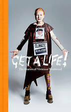 Get a Life: The Diaries of Vivienne Westwood by Vivienne Westwood