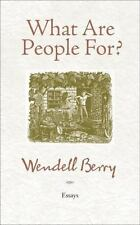 What Are People For?: Essays, , Berry, Wendell, Good, 2010-05-25,