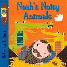 Noah's Noisy Animals (Rebecca Elliott Board Books), Good Condition Book, Elliott
