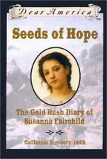 Seeds of Hope: The Gold Rush Diary of Susanna Fairchild, California Territory 18