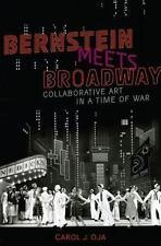 BERNSTEIN MEETS BROADWAY - OJA, CAROL J. - NEW PAPERBACK BOOK