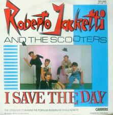 """7"""" Roberto Jacketti & The Scooters/I Save The Day (NL)"""