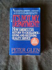 It's Not My Department! 1992 by Peter Glen  Paperback  *signed
