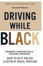 Driving While Black : What To Do If You Are A Victim of Racial-ExLibrary