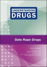 Date Rape Drugs (Understanding Drugs) by May, Suellen