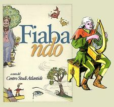 Fiabando Centro Studi Atlantide Ascoli Satriano Fiabe fiaboterapia