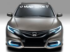 Honda U MAD? Graffiti Windshield Lettering Vinyl Decal Sticker jdm illest