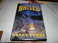 BRULES: A NOVEL By Harry Combs Signed 1992  - Hardcover