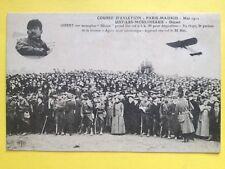 cpa AVIATION ISSY les MOULINEAUX Course Aérienne PARIS-MADRID 1911 Pilote GIBERT