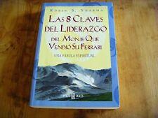 Usado - LAS 8 CLAVES DEL LIDERAZGO DEL MONJE QUE ...-  Libro Book - Used
