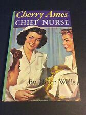1965 Printing CHERRY AMES #4: CHIEF NURSE by Helen Wells