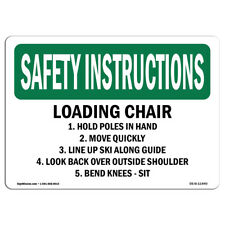 Osha Safety Instructions Sign Loading Chair 1 Hold Poles In Hand 2