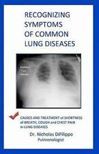 Recognizing Symptoms of Common Lung Diseases : Causes and Treatment of...