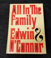 All in the Family Book by Edwin O'Connor 1966 1st Edition DJ FREE SHIPPING