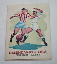 CALENDARIO DE LIGA 1953-54 PRIMERA DIVISION - BRIAM INSTITUTE, IDIOMAS
