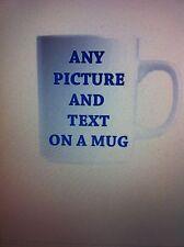 ANY TEXT /PHOTO DESIGN ON A MUG CUP  BOYFRIEND HUSBAND FUNNY JOKE HUMOUR