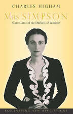 Mrs Simpson: Secret Lives of the Duchess of Windsor, By Charles Higham,in Used b
