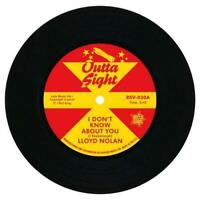"""LLOYD NOLAN I Don't Know About You NEW R&B 45 (OUTTA SIGHT) NORTHERN SOUL 7"""""""
