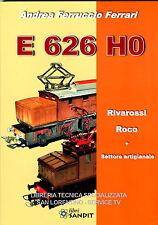 CATALOGO MODELLINI TRENI E 626 H0 LIBRO RIVAROSSI ROCO BETTIART Navitren E ALTRI