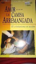 El Amor Con La Camisa Arremangada (El cristianismo en accion) - EXLEY - libro