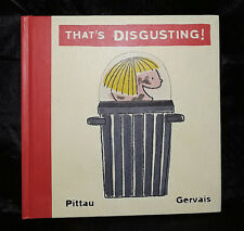 That's Disgusting! - Lessons In Social No Nos - Francisco Pittau - HC - Like New