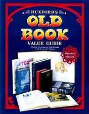 Huxford's Old Book Value Guide: 25,000 Listings of Old Books with Curr-ExLibrary
