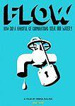 FLOW: For Love of Water (DVD, 2008) - Brand NEW - NTSC - Region 1