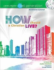 How Should A Christian Live? (The Word Of Promise Next Generation)