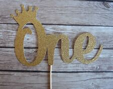 ONE Cake Topper with crown - Prince, Princess Royal 1st Birthday, First Birthday