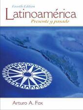 Latinoamerica: Presente y pasado (4th Edition) by Fox, Arturo A.