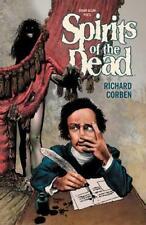 Edgar Allan Poe's Spirits of the Dead by Richard Corben (adapter), Edgar Alla...