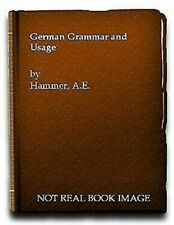 German Grammar and Usage by Hammer, A.E
