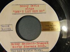 "Rare Decca demo 45 record Sammy Davis Jr ""Don't Let Her Go"" Juggy Gayles promo"