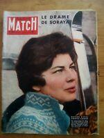 PARIS MATCH N°466 - 1958 LE DRAME DE SORAYA - TEHERAN