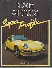 PORSCHE 911 CARRERA 1973 - 1982 DESIGN , DEVELOPMENT & PRODUCTION HISTORY BOOK