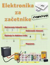 Elektronika Za Zacetnike by Bojan Kovac (2014, Paperback)