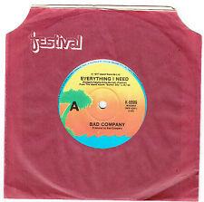 """BAD COMPANY - EVERYTHING I NEED - 7"""" 45 VINYL RECORD - 1977"""
