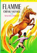 Flamme cheval sauvage // Walter FARLEY // Bibliothèque Verte