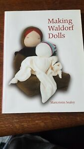 Making Waldorf Dolls by Maricristin Sealey (Paperback, 2005)