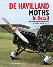 De Havilland Moths in Detail by Stuart McKay (Hardback) Book