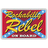 Rockabily rebel on board-american car or hotrod sticker 100mm high x 65mm retro