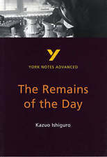 """Remains of the Day"", Kazuo Ishiguro: (Advanced) (York Notes Advanced), Good Con"
