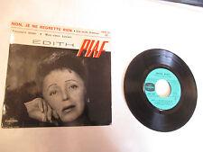 """45 T Edith Piaf """"Non,je ne regrette rien"""",""""Mon vieux Lucien""""   ESRF 1312"""